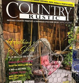 Country Rustic Magazine, formerly Mercantile Gatherings Country Rustic Magazine Spring 2020