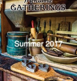 Country Rustic Magazine, formerly Mercantile Gatherings Mercantile Gathering, Summer 2017