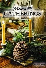 Mercantile Gatherings Mercantile Gathering, Winter 2016