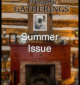 Country Rustic Magazine, formerly Mercantile Gatherings Mercantile Gatherings, Summer 2016