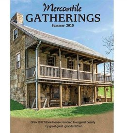 Country Rustic Magazine, formerly Mercantile Gatherings Mercantile Gatherings, Summer 2015