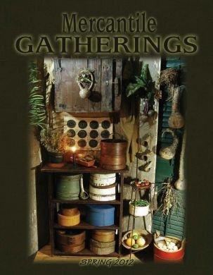 Mercantile Gatherings Mercantile Gatherings Spring 2012