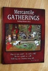 Mercantile Gatherings Mercantile Gatherings Holiday/Winter 2012