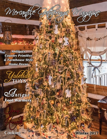 Country Rustic Magazine, formerly Mercantile Gatherings Mercantile Gathering Magazine, Winter/Holiday 2017