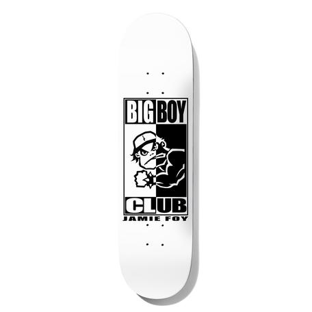 """JAMIE FOY BIG BOY CLUB (8.0"""")"""