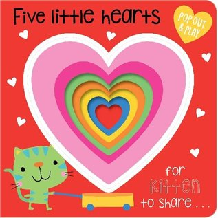 Five Little Hearts Pop Out and Play Book
