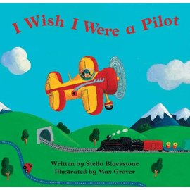 I Wish I Were a Pilot Board Book