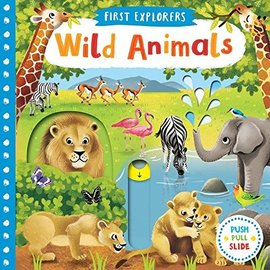 Wild Animals, Push & Pull Board Book