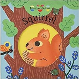Squirrel, Tales of Nature Board Book