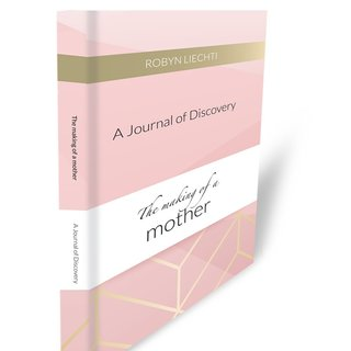 The Making of a Mother Journal
