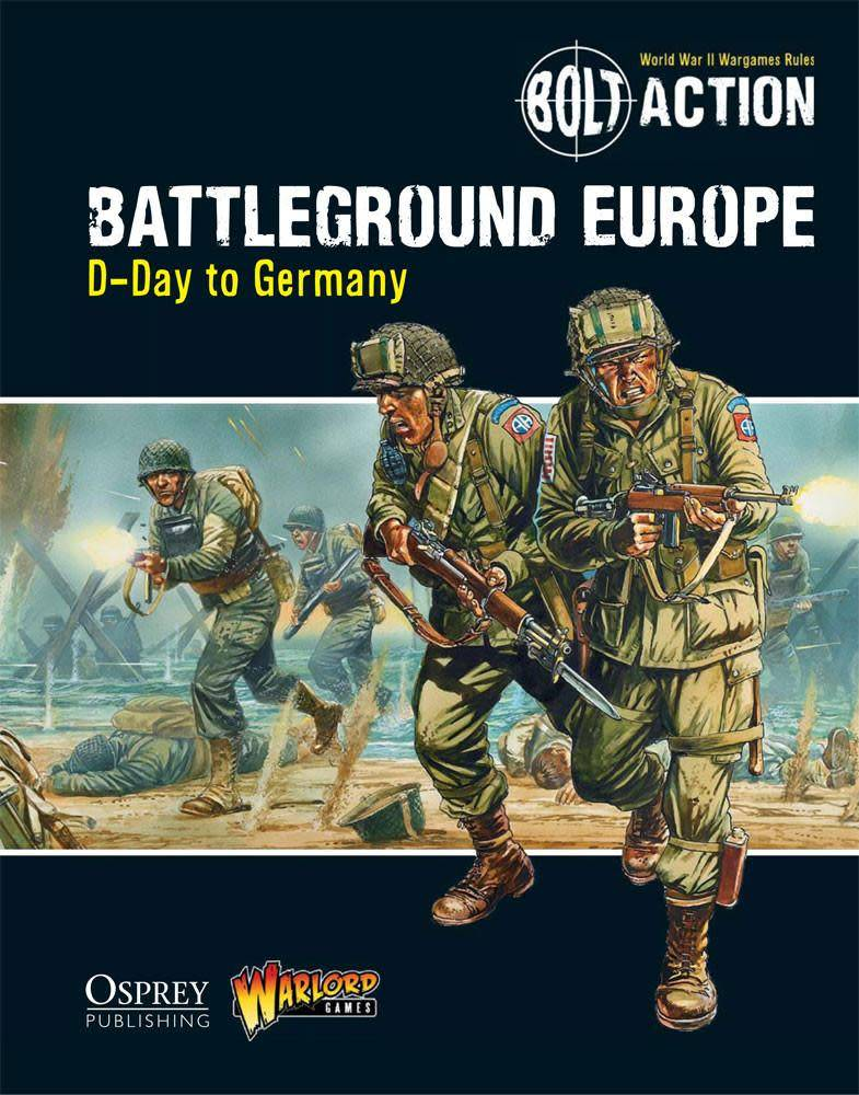 Warlord games Bolt Action: Battleground Europe, D-Day to Germany