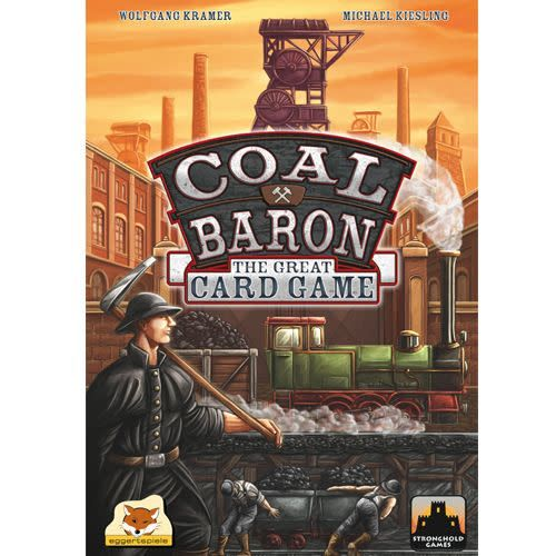 Stronghold Games Coal Baron The Great Card Game
