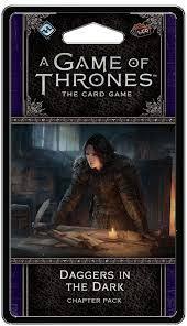 Fantasy Flight Game of Thrones LCG: Daggers in the Dark