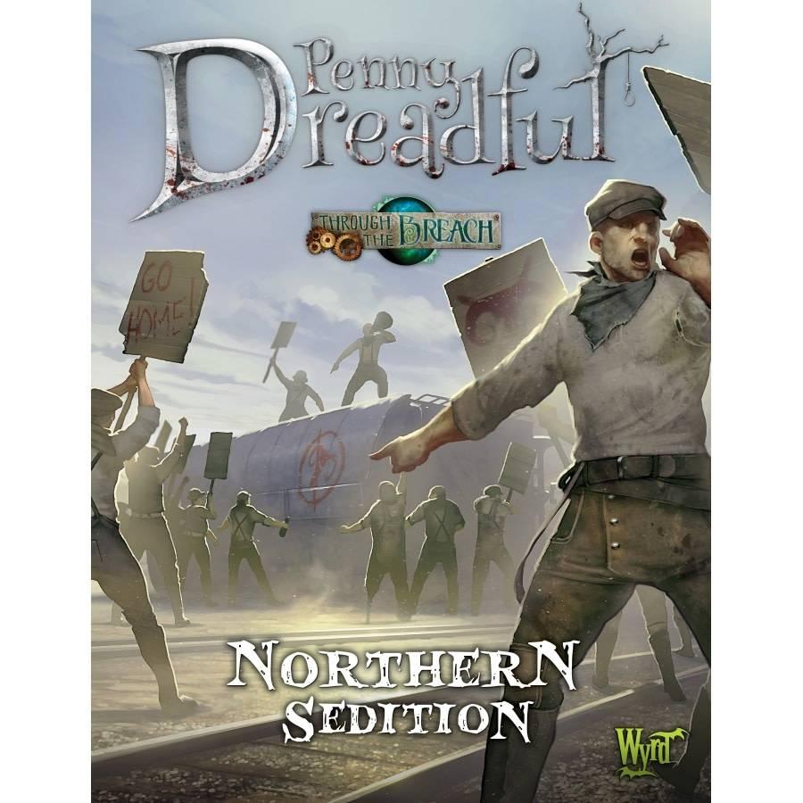 Wyrd Penny Dreadful: Northern Sedition