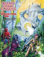Goodman Games Mutant Crawl Classics RPG: #6 The Apocalypse Arc