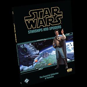 Fantasy Flight Star Wars RPG: Starships and Speeders