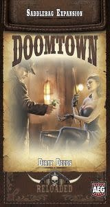 Doomtown Reloaded: Dirty Deeds