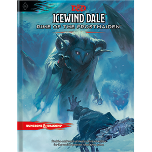 Dungeons & Dragons D&D RPG Book: Icewind Dale Rime of the Frostmaiden