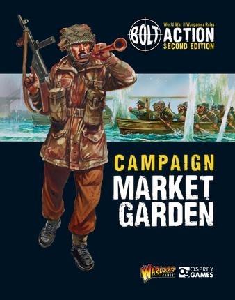 Warlord games Bolt Action: Camapign- Operation Market Garden Book