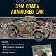 Warlord games Bolt Action: Hungarian- 39M CSABA Armoured Car