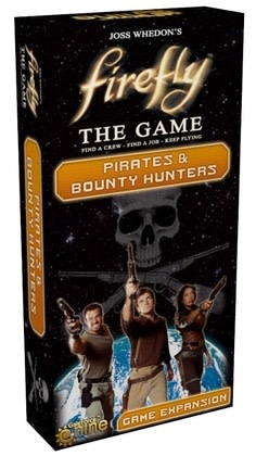 Gale Force Nine Firefly The Game: Pirates and Bounty Hunters Expansion
