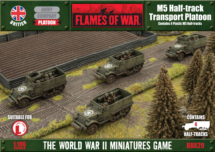 Flames of War Flames of War: British- M5 Half track Transport Platoon (late)