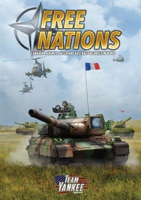 Battlefront Team Yankee Book: Free Nations Hardcover (canada, french, dutch, austrailian)
