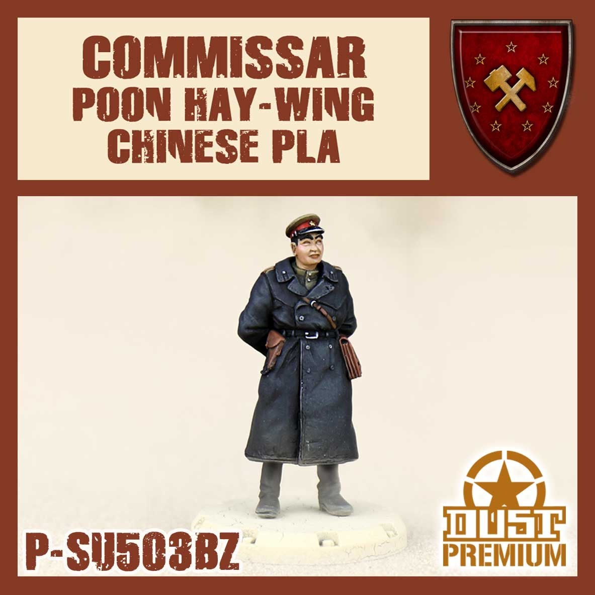 Dust Tactics Dust Tactics: Commissar Poon Hay-Wing Chinese pla