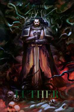 Games Workshop Warhammer NOVEL: Luther First of the Fallen book