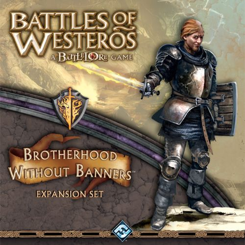Fantasy Flight Game of Thrones LCG: Brotherhood without banners