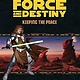 Fantasy Flight Star Wars RPG: Force and Destiny- Keeping the Peace
