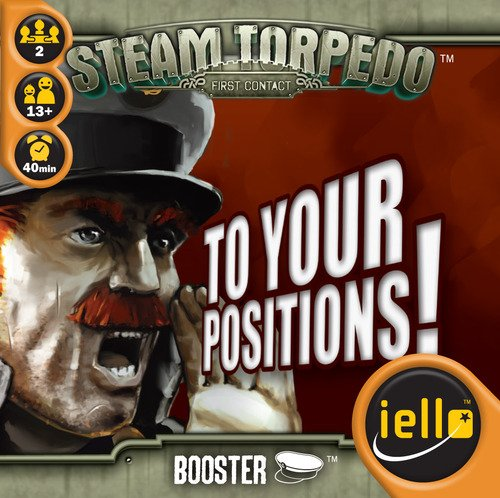 Iello Steam Torpedo: To Your Positions !