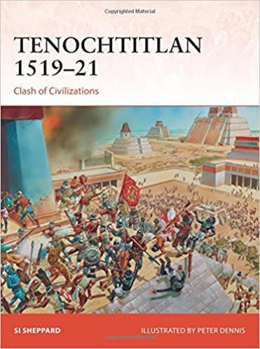 Osprey Tenochtitlan 1519-21 softcover campain book