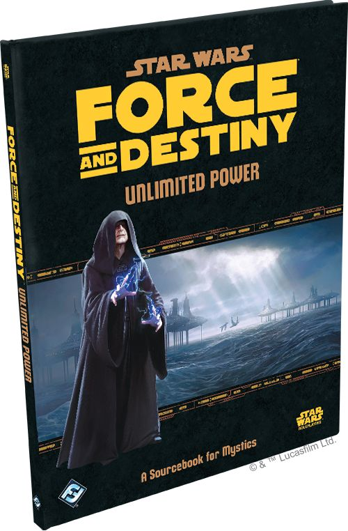 Fantasy Flight Star Wars RPG: Force and Destiny- Unlimited Power