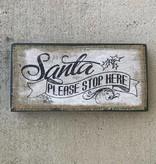 Santa Please Stop Here Box Sign