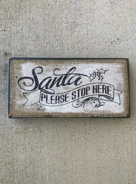 Santa Please Stop Here Box Sign