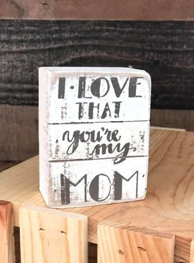 My Mom Box Sign