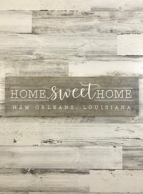 Home Sweet Home New Orleans Wall Art