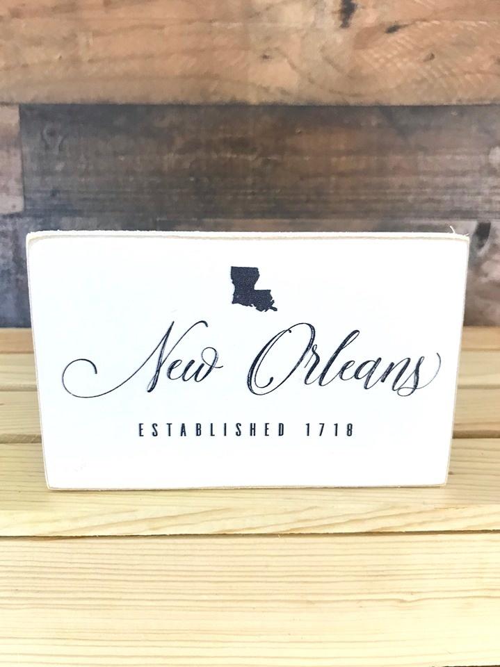 Mini New Orleans Desk Sign, Est 1718