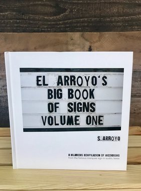 El Arroy's Big Book of Signs