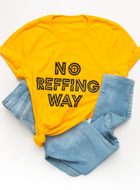 No Reffing Way Tee
