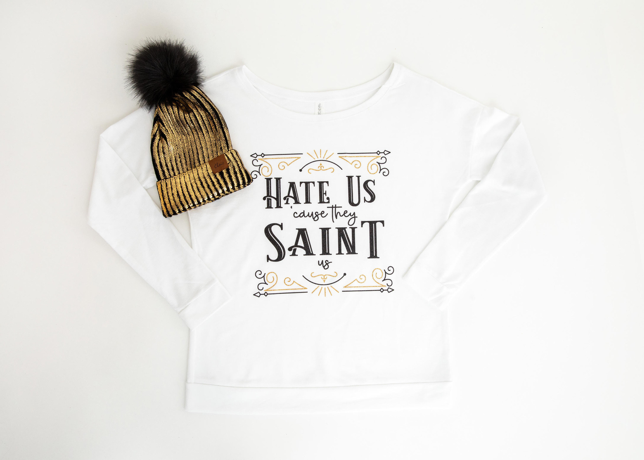 Hate Us Cause They Saint Us Sweatshirt
