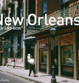 New Orleans, Then & Now Book