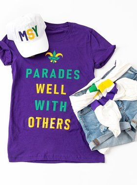 Parades Well With Others Tee