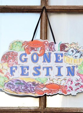 Gone Festin' Door Hanger