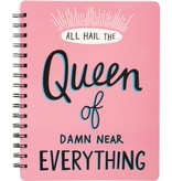 Queen Of Everything Notebook