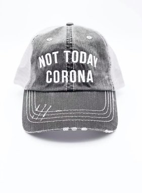 Not Today Corona Trucker Hat