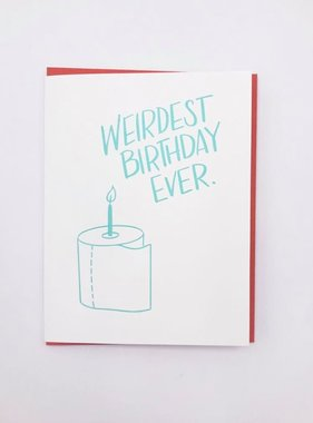 Weirdest Birthday Ever Card