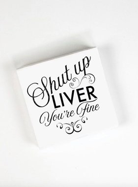 Shut Up Liver Beverage Napkins