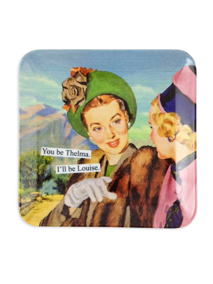 Anne Taintor You Be Thelma Mini Tray